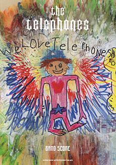 「We Love Telephones!!!」(バンド・スコア)